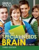 Sousa, David A. (Anthony) - How the Special Needs Brain Learns - 9781506327020 - V9781506327020
