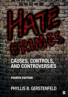Gerstenfeld, Phyllis B. - Hate Crimes: Causes, Controls, and Controversies - 9781506345444 - V9781506345444