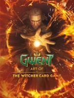 CD Projekt Red - The Art of the Witcher: Gwent Gallery Collection - 9781506702452 - V9781506702452