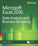 Winston, Wayne - Microsoft Excel Data Analysis and Business Modeling (5th Edition) - 9781509304219 - V9781509304219
