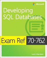 Davidson, Louis, Varga, Stacia - Exam Ref 70-762 Developing SQL Databases - 9781509304912 - V9781509304912