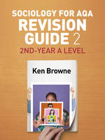 Browne, Ken - Sociology for AQA Revision Guide 2: 2nd-Year A Level - 9781509516261 - V9781509516261