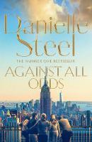 Steel, Danielle - Against All Odds - 9781509800216 - 9781509800216