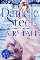 Steel, Danielle - Fairytale - 9781509800575 - 9781509800575
