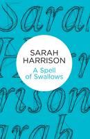 Harrison, Sarah - Spell of Swallows - 9781509800865 - V9781509800865