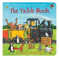 Whybrow, Ian - The Tickle Book: A Lift-the-Flap Book - 9781509806973 - V9781509806973