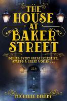 Birkby, Michelle - The House at Baker Street - 9781509807222 - V9781509807222