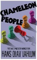 Lahlum, Hans Olav - Chameleon People (K2 and Patricia series) - 9781509809509 - V9781509809509