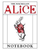 Carroll, Lewis - The Macmillan Alice: White Rabbit Notebook - 9781509810406 - V9781509810406