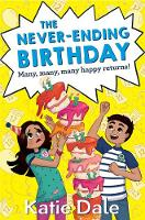 Dale, Katie - The Never-Ending Birthday - 9781509810727 - V9781509810727
