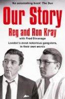 Kray, Reginald, Kray, Ronald - Our Story - 9781509811427 - KSS0003086