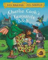 Donaldson, Julia - Charlie Cook's Favourite Book - 9781509812486 - V9781509812486
