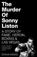 Assael, Shaun - The Murder of Sonny Liston - 9781509814824 - V9781509814824
