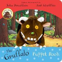 Donaldson, Julia - My First Gruffalo: The Gruffalo Puppet Book - 9781509815357 - V9781509815357