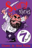 Paiba, Helen - Scary Stories for 7 Year Olds - 9781509818327 - V9781509818327