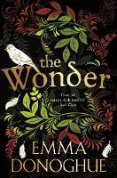 Donoghue, Emma - The Wonder - 9781509818402 - 9781509818402