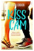 London, Kiara - Kiss Cam (Swoon Novels) - 9781509818914 - V9781509818914