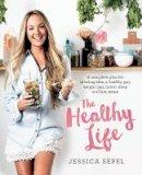 Sepel, Jessica - The Healthy Life - 9781509820948 - V9781509820948