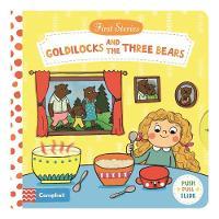 Natascha Rosenberg - Goldilocks and the Three Bears - BOOK - Goldilocks and the Three Bears (First Stories) - 9781509821044 - V9781509821044