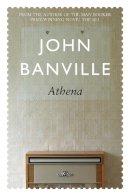 Banville, John - Athena (Frames) - 9781509822638 - 9781509822638