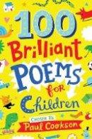 Cookson, Paul - 100 Brilliant Poems For Children - 9781509824168 - V9781509824168