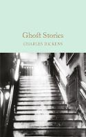 Dickens, Charles - Ghost Stories (Macmillan Collector's Library) - 9781509825400 - V9781509825400
