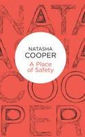 Cooper, Natasha - A Place of Safety (Trish Maguire) - 9781509825585 - V9781509825585
