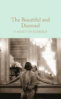 Fitzgerald, F. Scott - The Beautiful and Damned (Macmillan Collector's Library) - 9781509826384 - V9781509826384