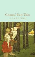 Grimm, Brothers - Grimms' Fairy Tales (Macmillan Collector's Library) - 9781509826667 - V9781509826667