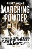 Young, Rusty - Marching Powder - 9781509829408 - V9781509829408