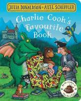 Donaldson, Julia - Charlie Cook's Favourite Book - 9781509830428 - 9781509830428