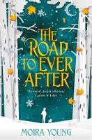 Young, Moira - The Road To Ever After - 9781509832569 - V9781509832569