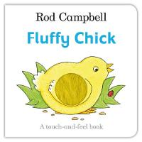 Campbell, Rod - Fluffy Chick - 9781509834358 - V9781509834358