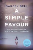 Bell, Darcey - A Simple Favour - 9781509834761 - 9781509834761