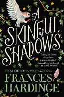Hardinge, Frances - A Skinful of Shadows - 9781509835508 - 9781509835508