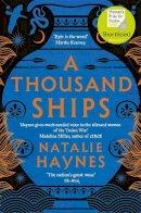 Haynes, Natalie - A Thousand Ships - 9781509836215 - 9781509836215
