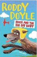 Doyle, Roddy - Rover and the Big Fat Baby (Giggler 4) - 9781509836871 - 9781509836871