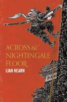 Hearn, Lian - Across the Nightingale Floor (Tales of the Otori 1) - 9781509837809 - V9781509837809