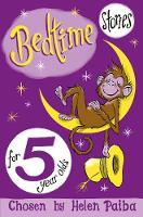 Paiba, Helen - Bedtime Stories for 5 Year Olds - 9781509838868 - 9781509838868