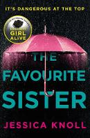 Knoll, Jessica - The Favourite Sister - 9781509839964 - 9781509839964