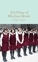 Spark, Muriel - The Prime of Miss Jean Brodie (Macmillan Collector's Library) - 9781509843701 - V9781509843701