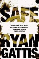 Gattis, Ryan - Safe - 9781509843787 - 9781509843787