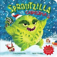 Jamieson, Tom - Sproutzilla vs. Christmas - 9781509844111 - V9781509844111