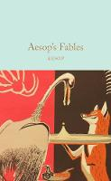 Aesop - Aesop's Fables (Macmillan Collector's Library) - 9781509844364 - V9781509844364