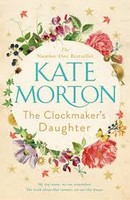 Morton, Kate - The Clockmaker's Daughter - 9781509848218 - V9781509848218