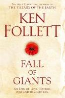 Follett, Ken - Fall of Giants (The Century Trilogy) - 9781509848515 - 9781509848515