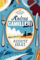 Camilleri, Andrea - August Heat (Inspector Montalbano mysteries) - 9781509850389 - V9781509850389