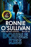 O'Sullivan, Ronnie - Double Kiss (Soho Nights) - 9781509863983 - 9781509863983