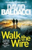 Baldacci, David - Walk the Wire (Amos Decker series) - 9781509874521 - 9781509874521