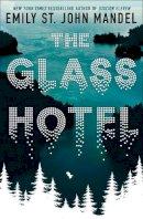 Mandel, Emily St. John - The Glass Hotel - 9781509882809 - 9781509882809